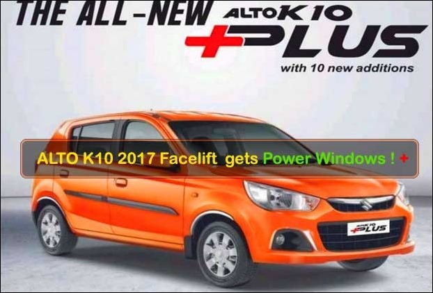 Alto K10 new facelift model 2017 gets front power windows and central locking system