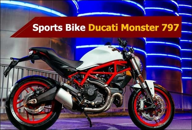 entry level sports bike ducati monster 797 india launch in