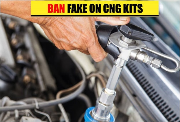 Fake CNG Kits are banned