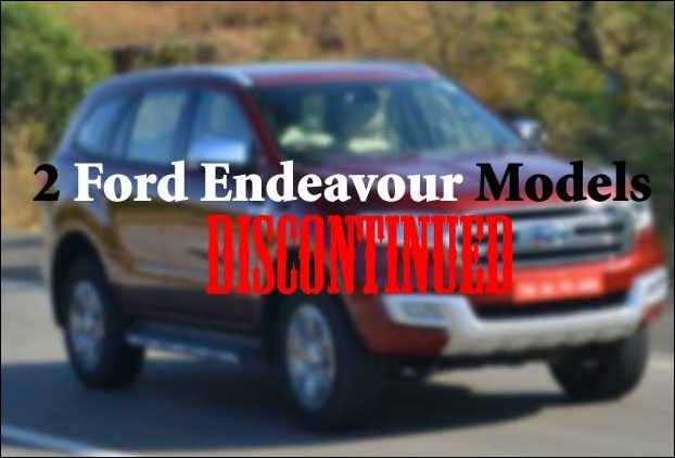 Ford Discontinues Endeavour Models 2.2 4x4 MT and 3.2 4x4 AT Trend