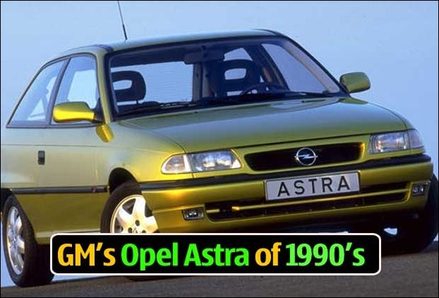GM began its journey with Opel Astra car in India