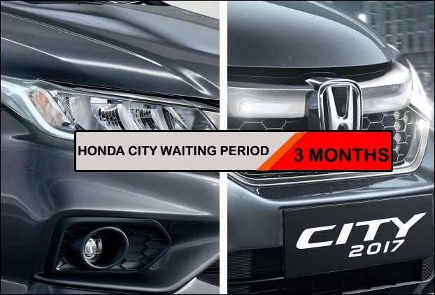 Honda City 2017 BS 4 Version waiting period has stretched upto 3 months
