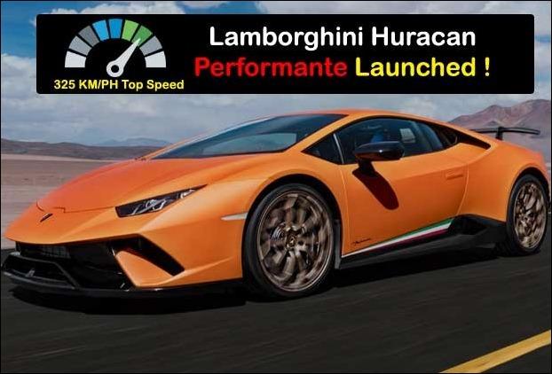 Lamborghiniu0027s Huracan Performante 325 KMPH Top Speed New Sports Car