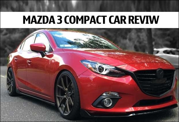 Mazda 3 compact car Review