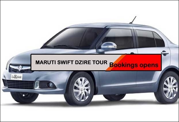 Maruti Suzuki Swift DZire Tour 2017 pre-bookings start from RS 5000