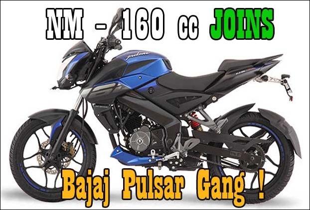 New Bajaj Pulsar NM - 160 cc joins Pulsar bikes Lineup