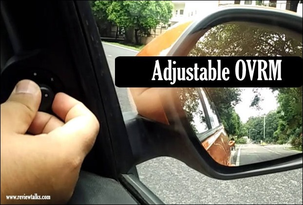 Adjustable OVRM helps to adjust rear view mirror from inside your car and it greatly helps in rainy season