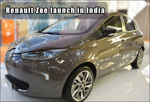 Eagerly Awaited Renault Zoe's launch in India is expected in Feb 2018