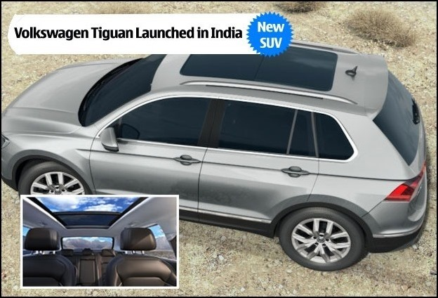 Volkswagen's 2000 cc diesel MQB SUV 'Tiguan' launched in India